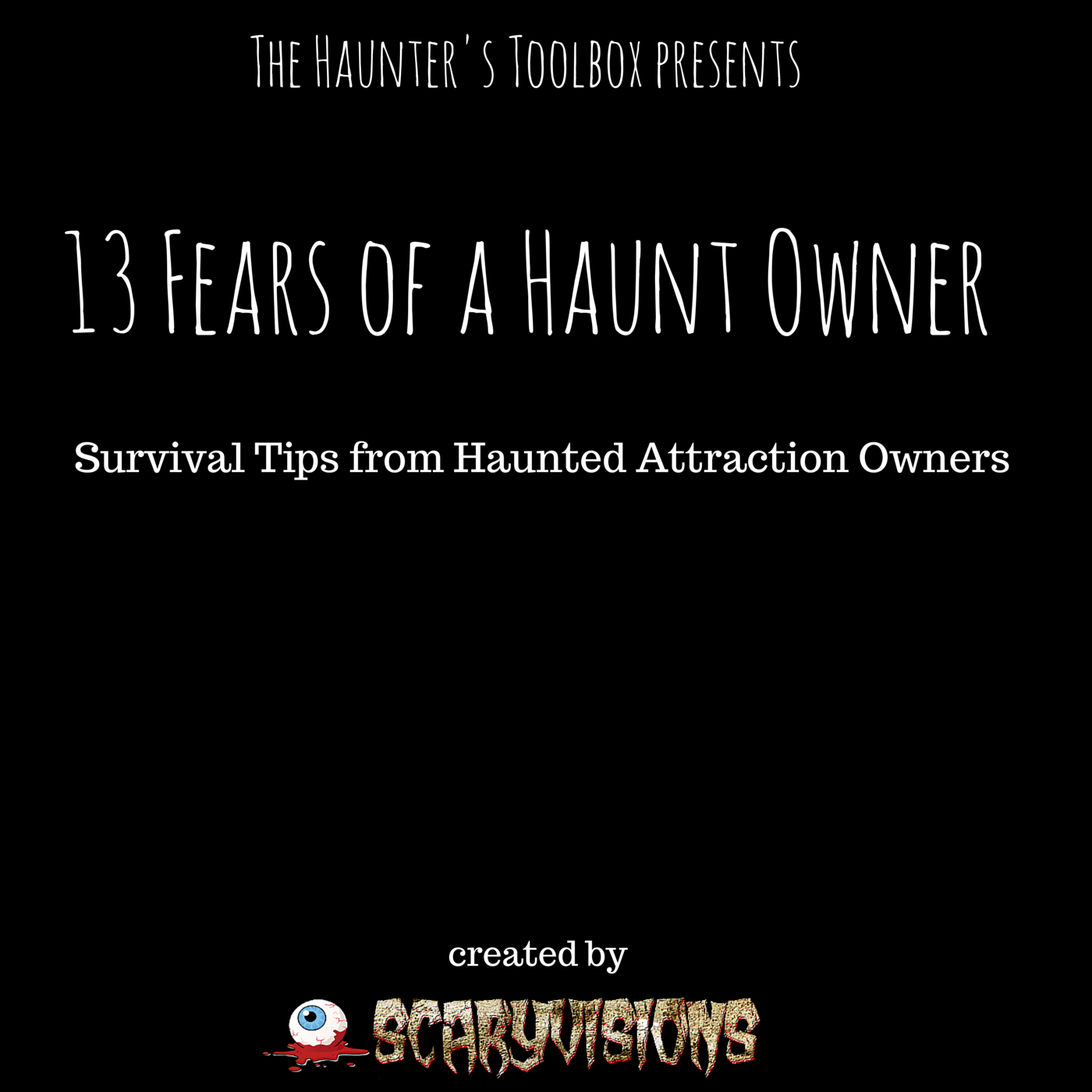 How to be a Haunt Owner