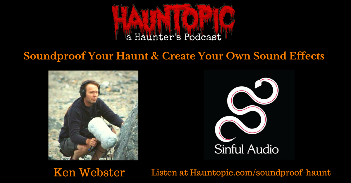 Soundproof your Haunt and Create Your Own Sound Effects with Sinful Audio