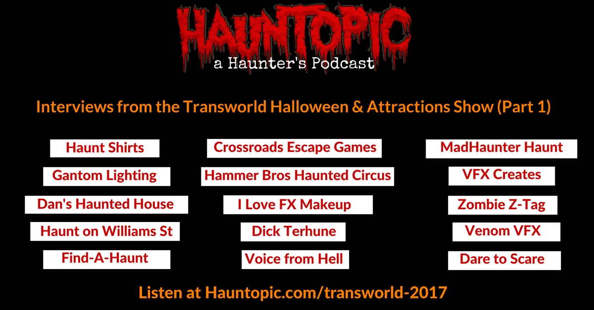 Interviews from the Transworld Halloween & Attractions Show (Part 1)