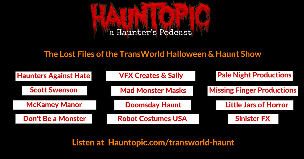 The Lost Audio Files of the TransWorld Halloween & Haunt Show