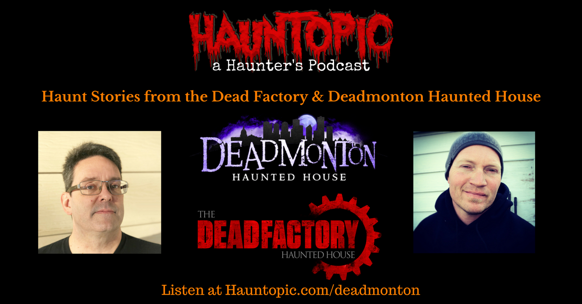Haunt Stories from the Dead Factory and the Deadmonton Haunted House